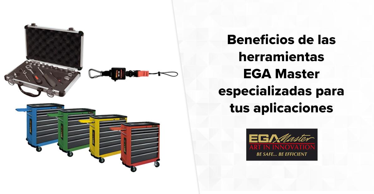 Beneficios de las herramientas EGA Master especializadas para tus aplicaciones