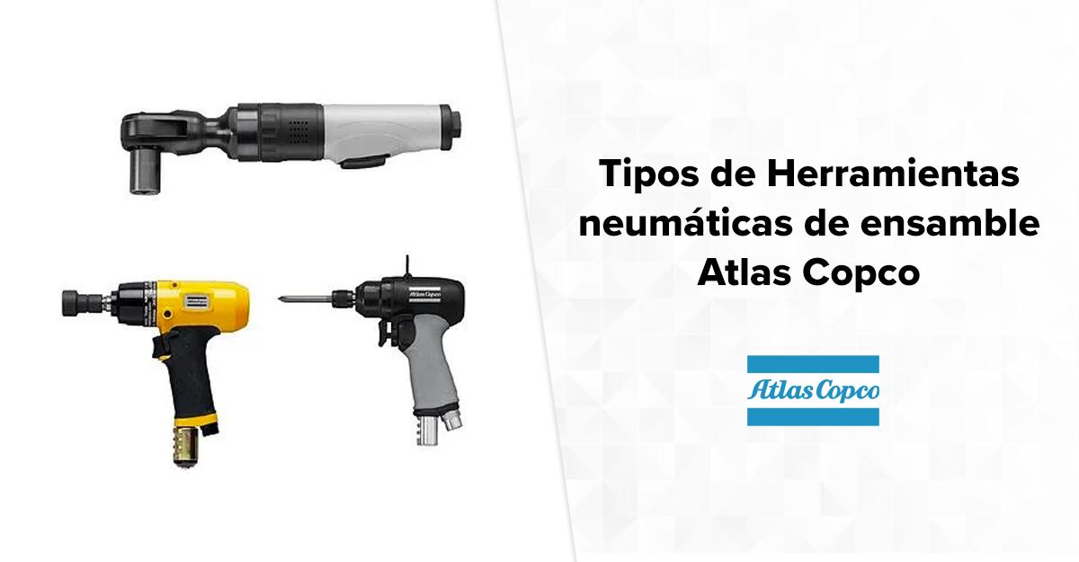 Tipos de Herramientas neumáticas de ensamble Atlas Copco