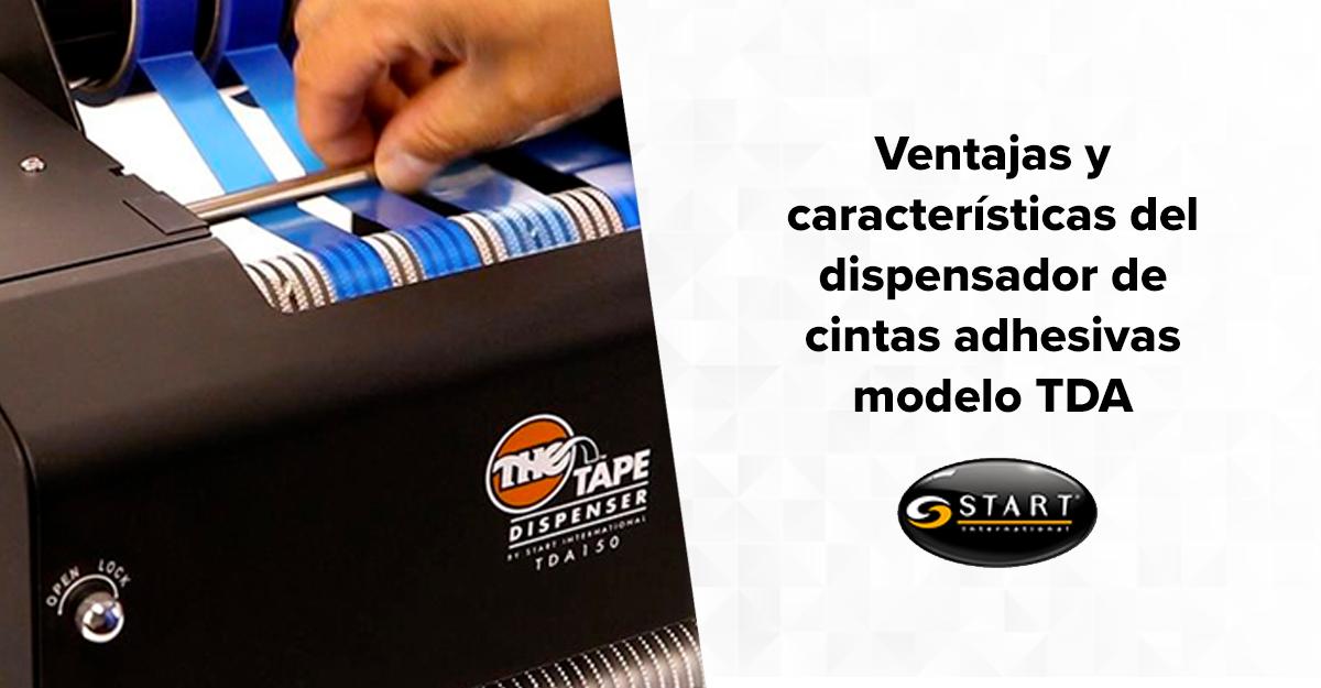 Ventajas y características del dispensador de cintas adhesivas modelo TDA 150